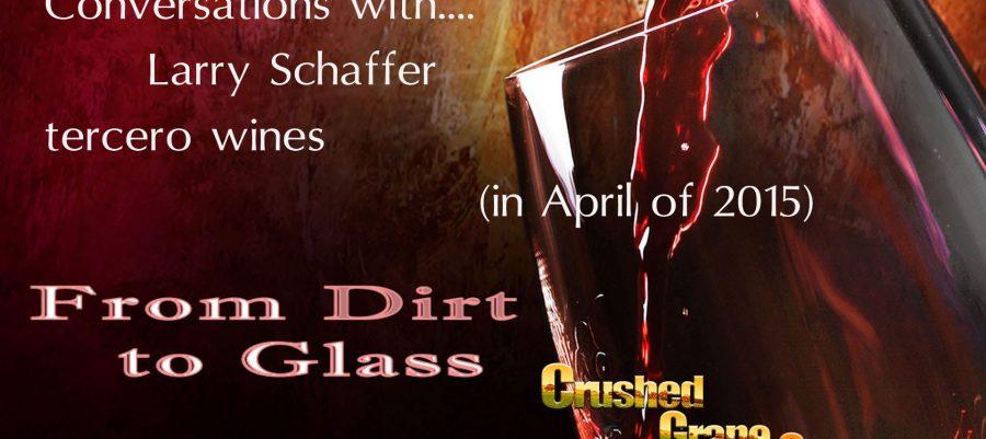 tercero wines with Larry Schaffer