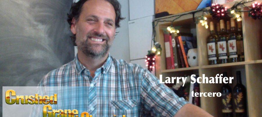 Larry Schaffer – tercero on White Hawk Vineyard