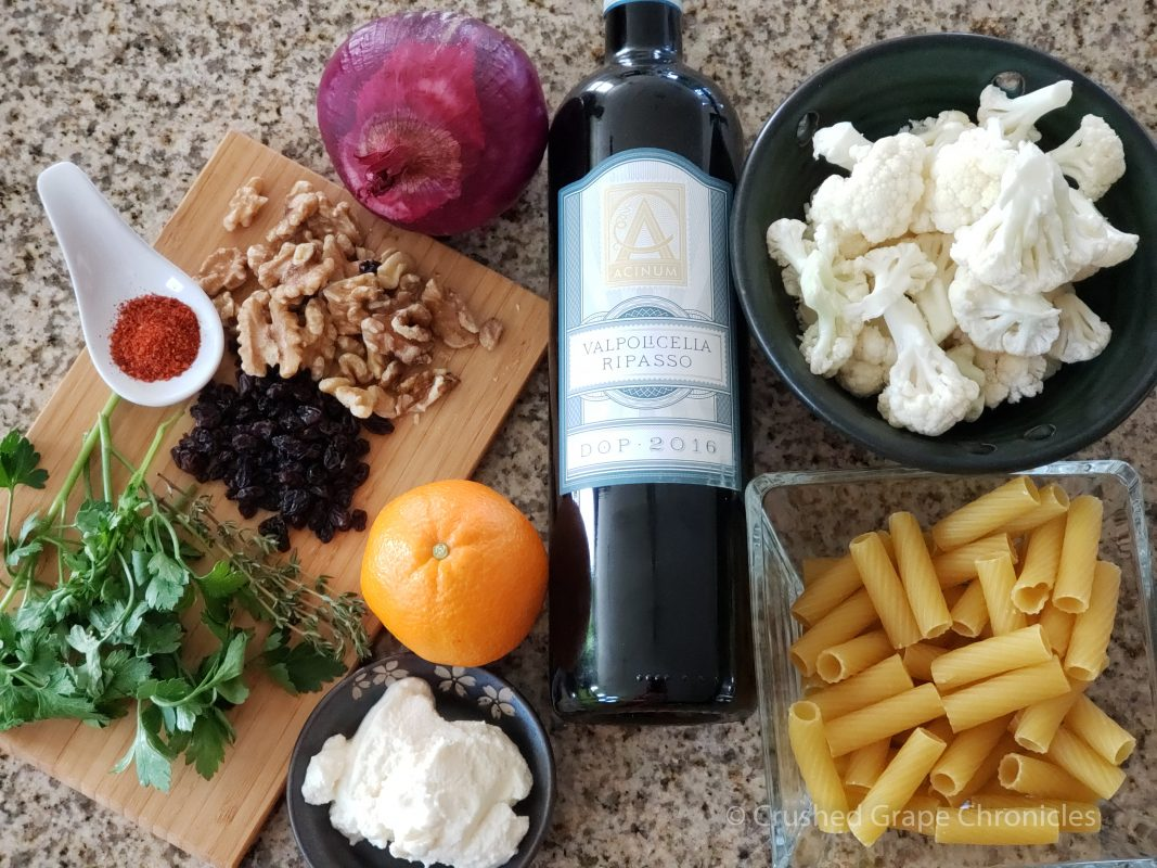 Valpolicella Ripasso with the ingredients for a Sicilian Rigatoni with roasted cauliflower and orange