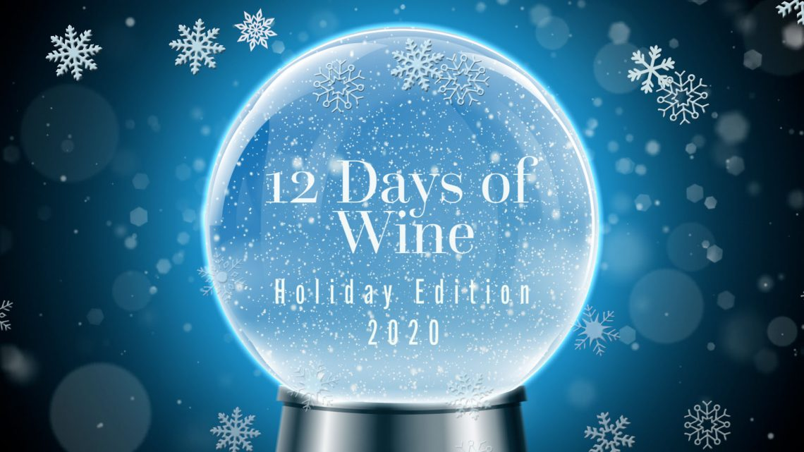 12 days of wine with Crushed Grape Chronicles Holiday Edition 2020