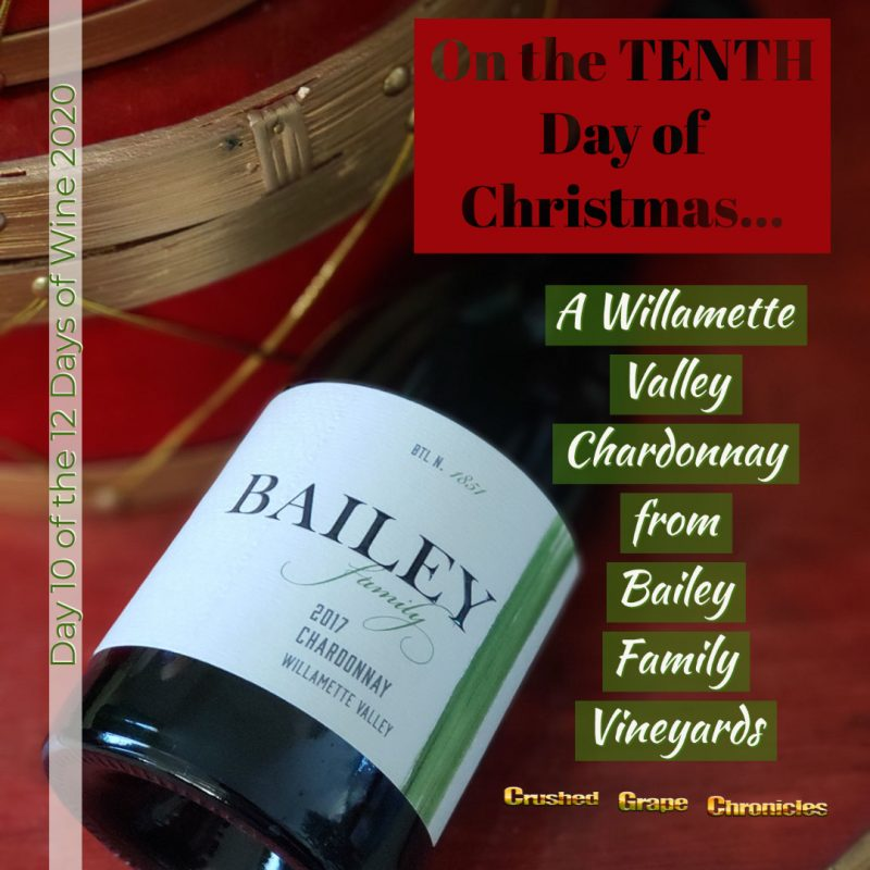 on the Tenth Day of Christmas, My true love gave to me, Day 10 2020 Bailey Chardonnay