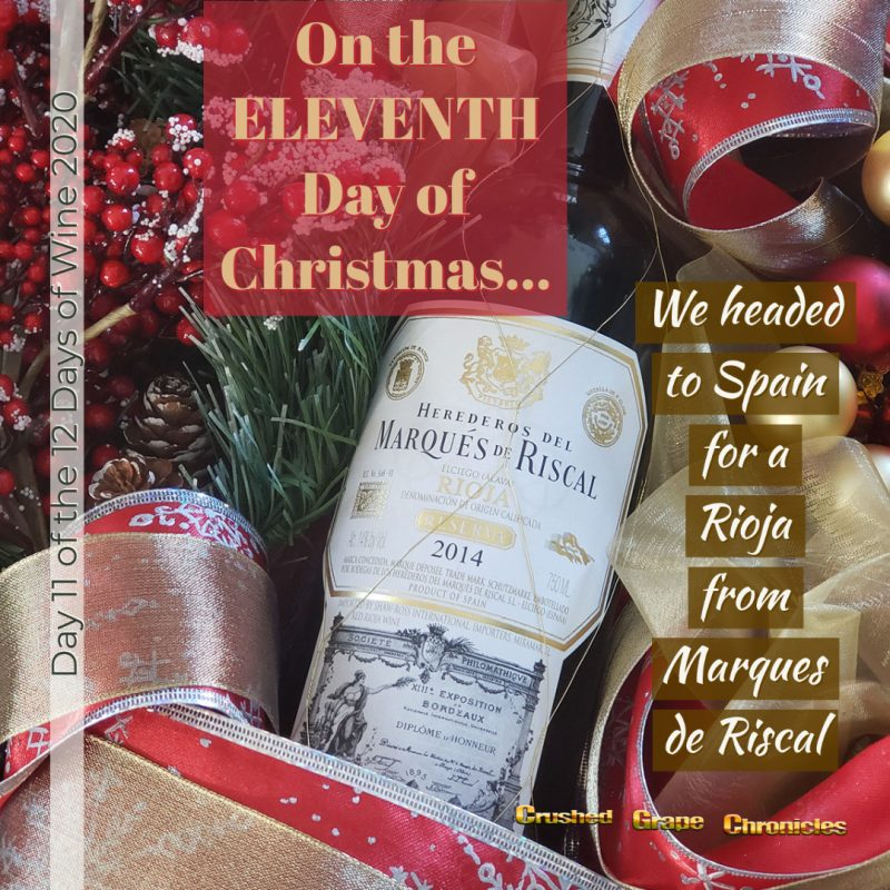 on the Eleventh Day of Christmas, My true love gave to me, Day 11 2020 Marques de Riscal