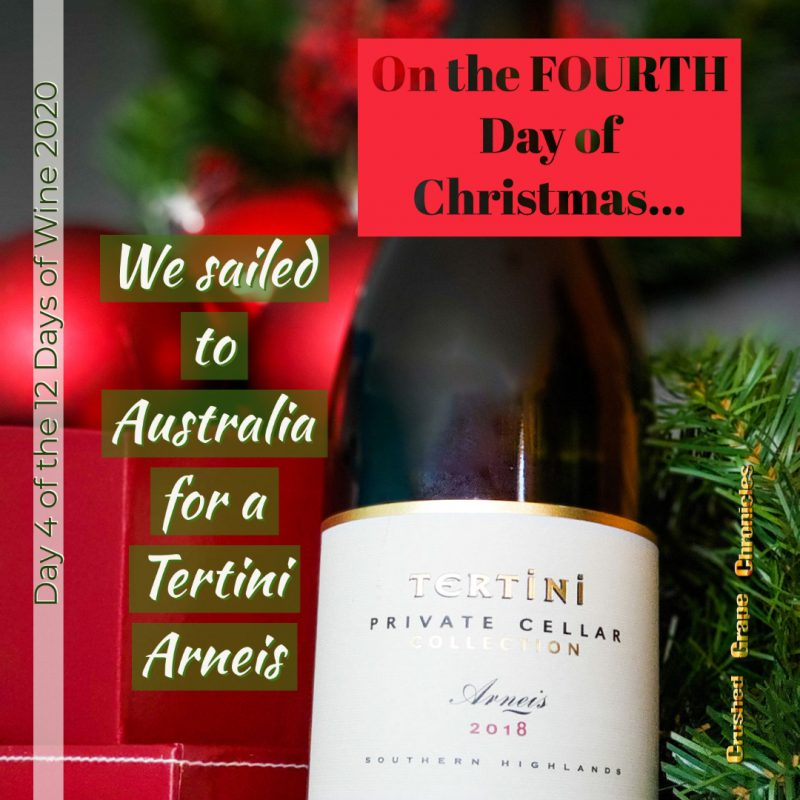 on the Fourth Day of Christmas, My true love gave to me, Day 4 2020 Tertini Arneis