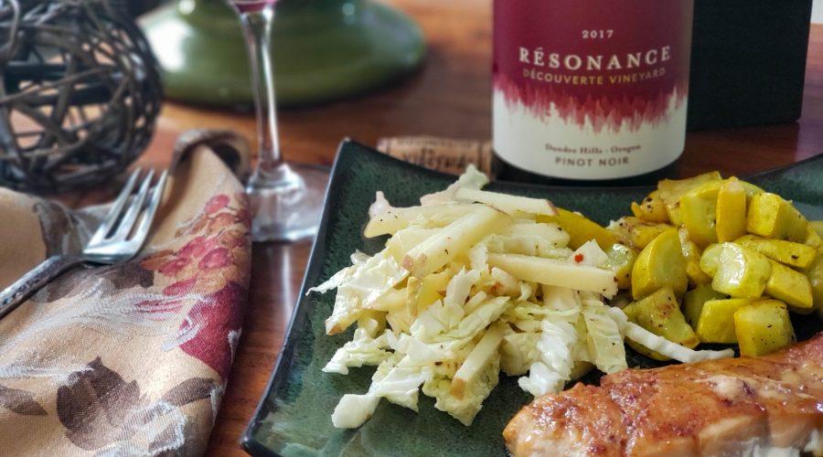 Résonance – Découverte Vineyard 2017 Pinot Noir with a dinner of salmon coating in a honey-harissa glaze.