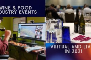 Wine and Food Industry Events - Virtual and Live? in 2021