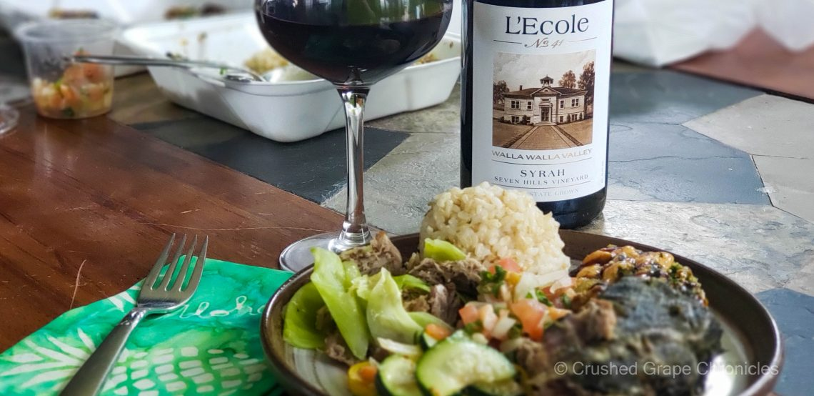 L'Ecole No. 41 2018 Seven Hills Vineyard Syrah and a Hawaiian Feast