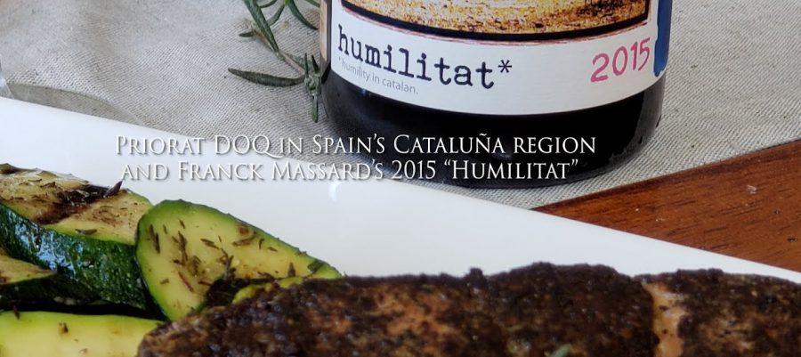 "Priorat DOQ in Spain's Cataluña region and Franck Massard's 2015 ""Humilitat"""