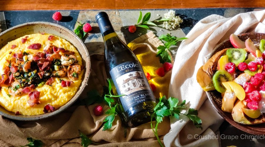 L'Ecole No. 41 2020 Chenin Blanc Yakima Valley with French toast and shrimp and grits