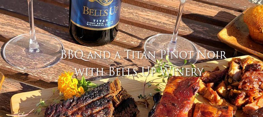 Bells Up Titan Pinot Noir with BBQ