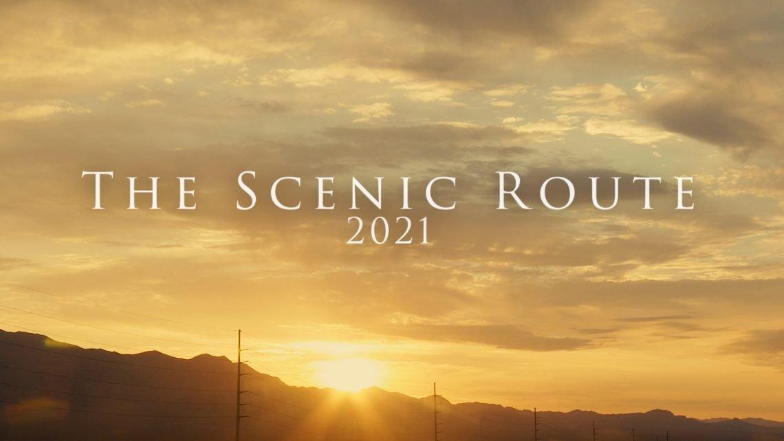The Scenic Route 2021 #TheScenicRoute2021