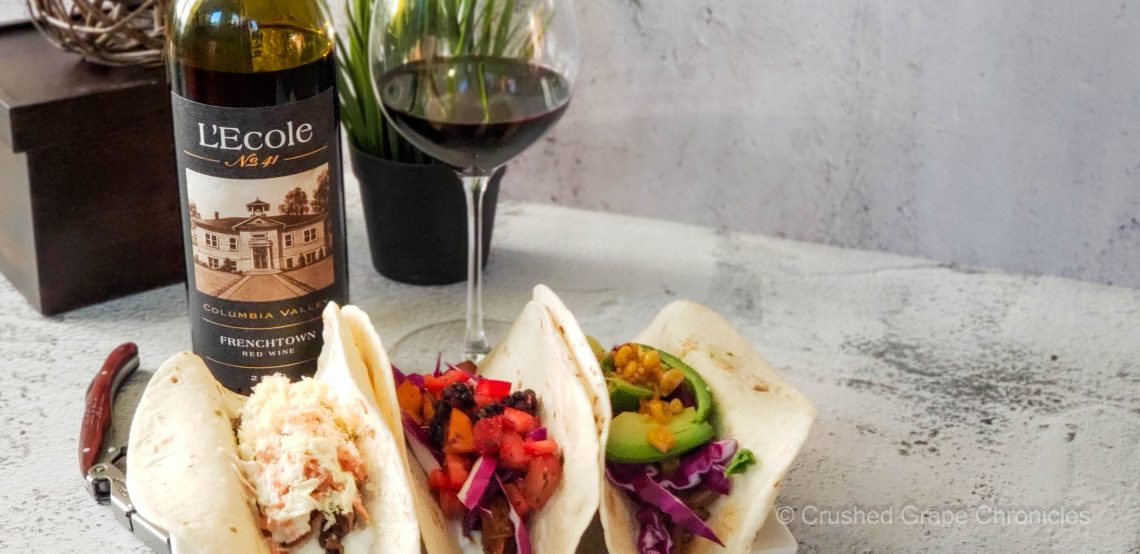 L'Ecole No 41 2019 Frenchtown Columbia Valley with a variety of tacos